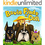 """""""Bowie Finds a Doll"""" (Bedtime Story Animal Picture Books For Kids Book 1)"""