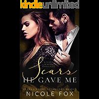 Scars He Gave Me: A Dark Mafia Romance (Bratva Crime Syndicate Book 2) book cover