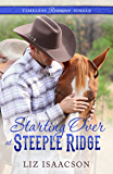 Starting Over at Steeple Ridge (Timeless Romance Single Book 3)