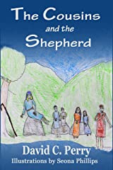 The Cousins and the Shepherd Boy Kindle Edition