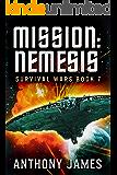 Mission: Nemesis (Survival Wars Book 7)
