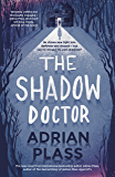 The Shadow Doctor (English Edition)