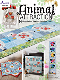 Animal Attraction: 14 Clever Quilted Creations for Animal Lovers