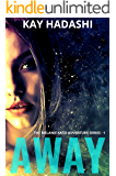 Away (The Melanie Kato Adventure Series Book 1)