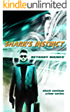 Shark's Instinct (Shark Santoyo Crime Series Book 1)