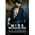 Mine Would Be You (The Dawson Brothers Book 3)