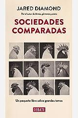 Sociedades comparadas: Un pequeño libro sobre grandes temas (Spanish Edition) Kindle Edition