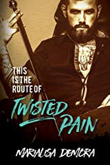 This Is The Route Of Twisted Pain: Neither This Nor That 1 (Neither This, Nor That) Kindle Edition