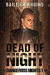 Dead of Night (Dangerous Nights - A Zombie Apocalypse Thriller Book 1) Kindle Edition