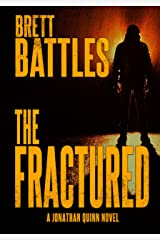 The Fractured (A Jonathan Quinn Novel Book 12) Kindle Edition