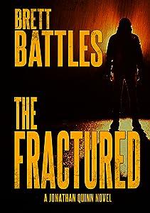The Fractured (A Jonathan Quinn Novel Book 12)