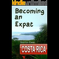 Becoming an Expat Costa Rica