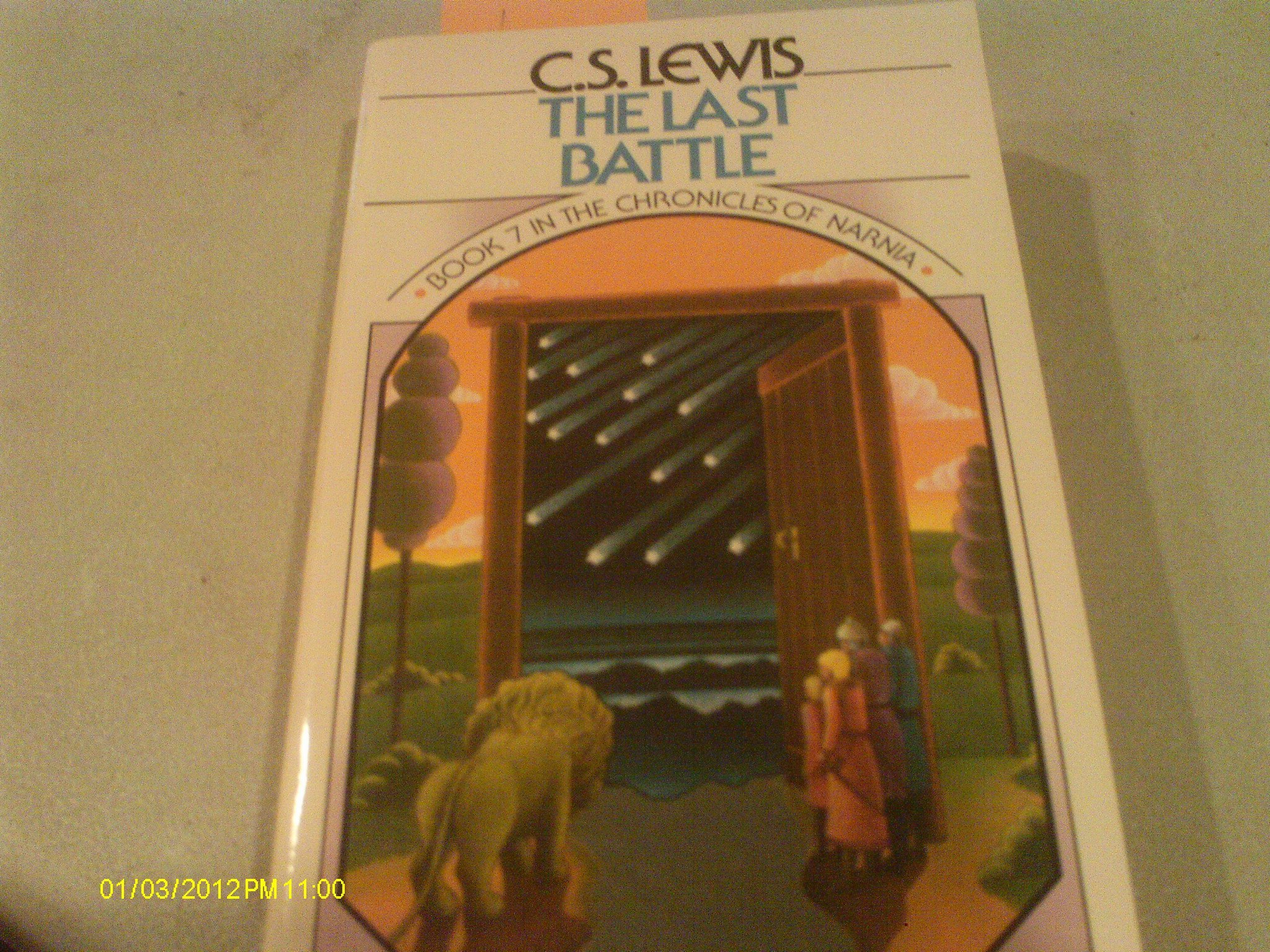The Last Battle: Book 7 In The Chronicles Of Narnia: C S Lewis:  Amazon: Books