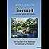Traumzeit – auf den Spuren des Jakobus: Eine Frau pilgert auf den Jakobswegen von Südportugal nach Nordspanien