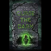 Curse the Dark: The Harstone Legacy Book 1 (English Edition)