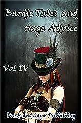 Bardic Tales and Sage Advice (Volume IV) Kindle Edition