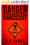 Danger: 50 Things You Should Not Do With a Narcissist