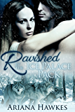 Ravished by the Ice Palace Pack: Werewolf BBW paranormal shifter menage erotica