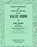 Grand Theoretical and Practical Method for the Valve Horn