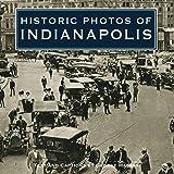 Historic Photos of Indianapolis