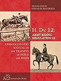 H. Dv. 12: Army Riding Regulation 12