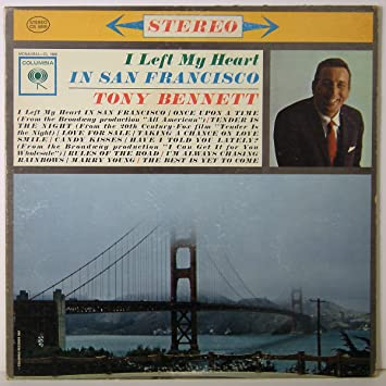 a3d658b56ad Tony Bennett - Tony Bennett: I Left My Heart In San Francisco [VINYL LP]  [MONO] - Amazon.com Music