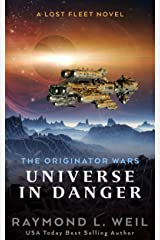 The Originator Wars: Universe in Danger: A Lost Fleet Novel Kindle Edition