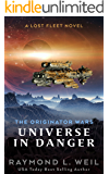The Originator Wars: Universe in Danger: A Lost Fleet Novel