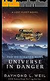 The Originator Wars: Universe in Danger: A Lost Fleet Novel