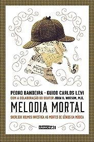 Melodia mortal: Sherlock Holmes investiga as mortes de gênios da música