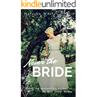 Never the Bride (English Edition)