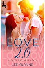 Love 2.0 (A Cates Brothers Book Book 4) Kindle Edition