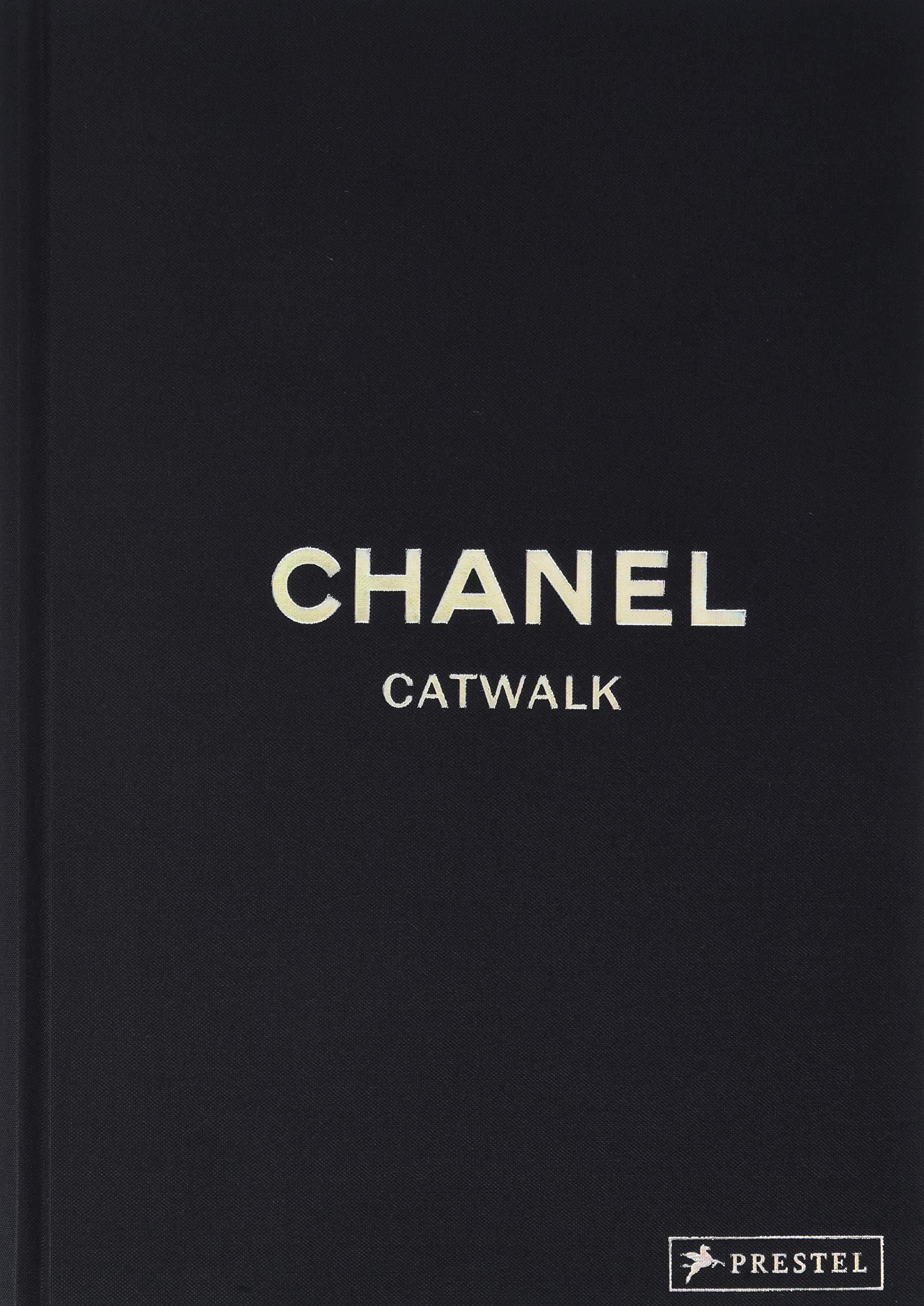 c7e7d726c0f41 Chanel Catwalk  9783791382579  Amazon.com  Books