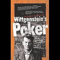 Wittgenstein's Poker: The Story of a Ten Minute Argument Between Two Great Philosophers