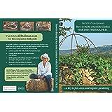 Build a Keyhole Garden with Deb Tolman, Ph.d.