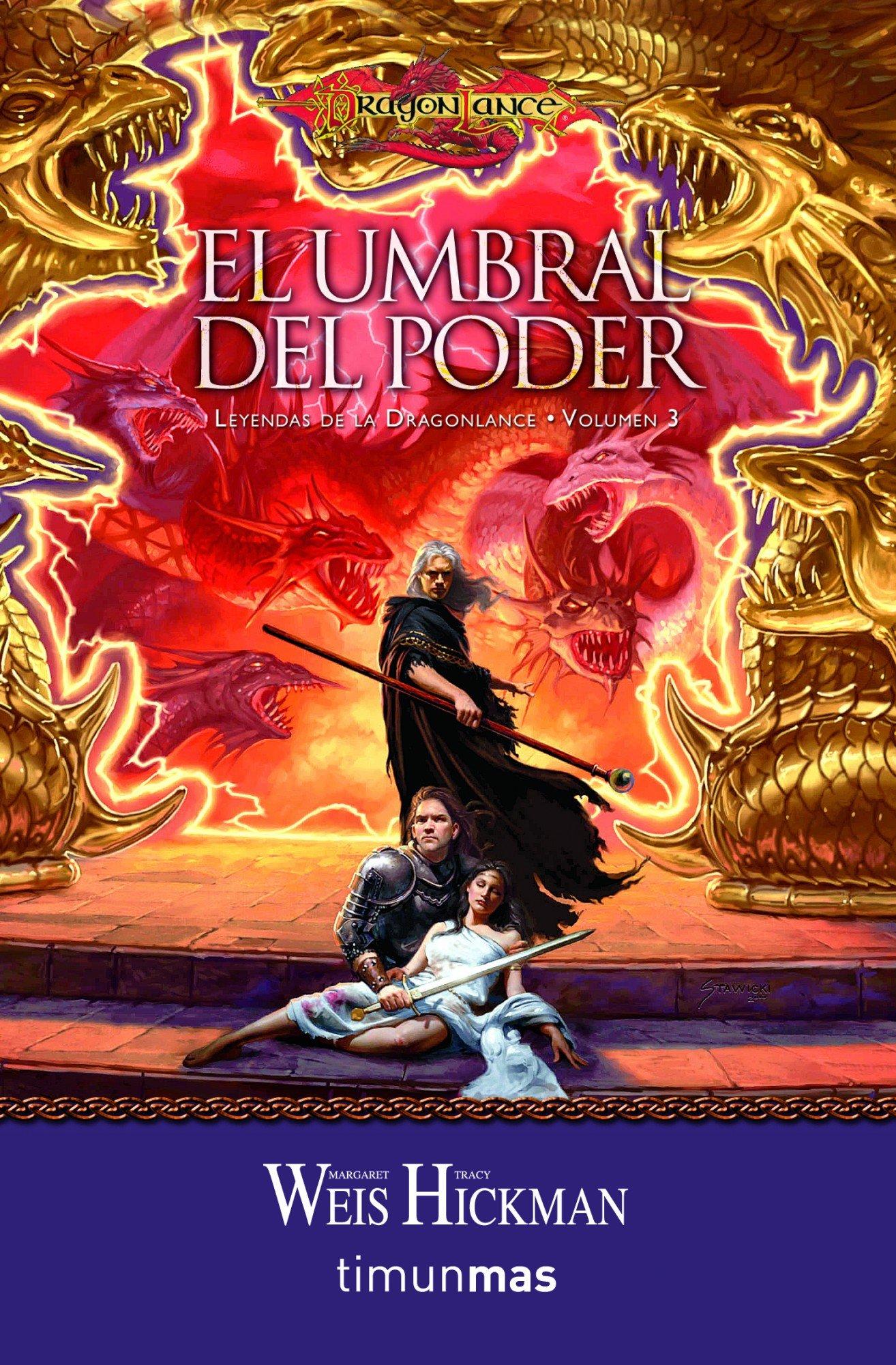 El umbral del poder leyendas de la drangonlance volumen 3 leyendas de la