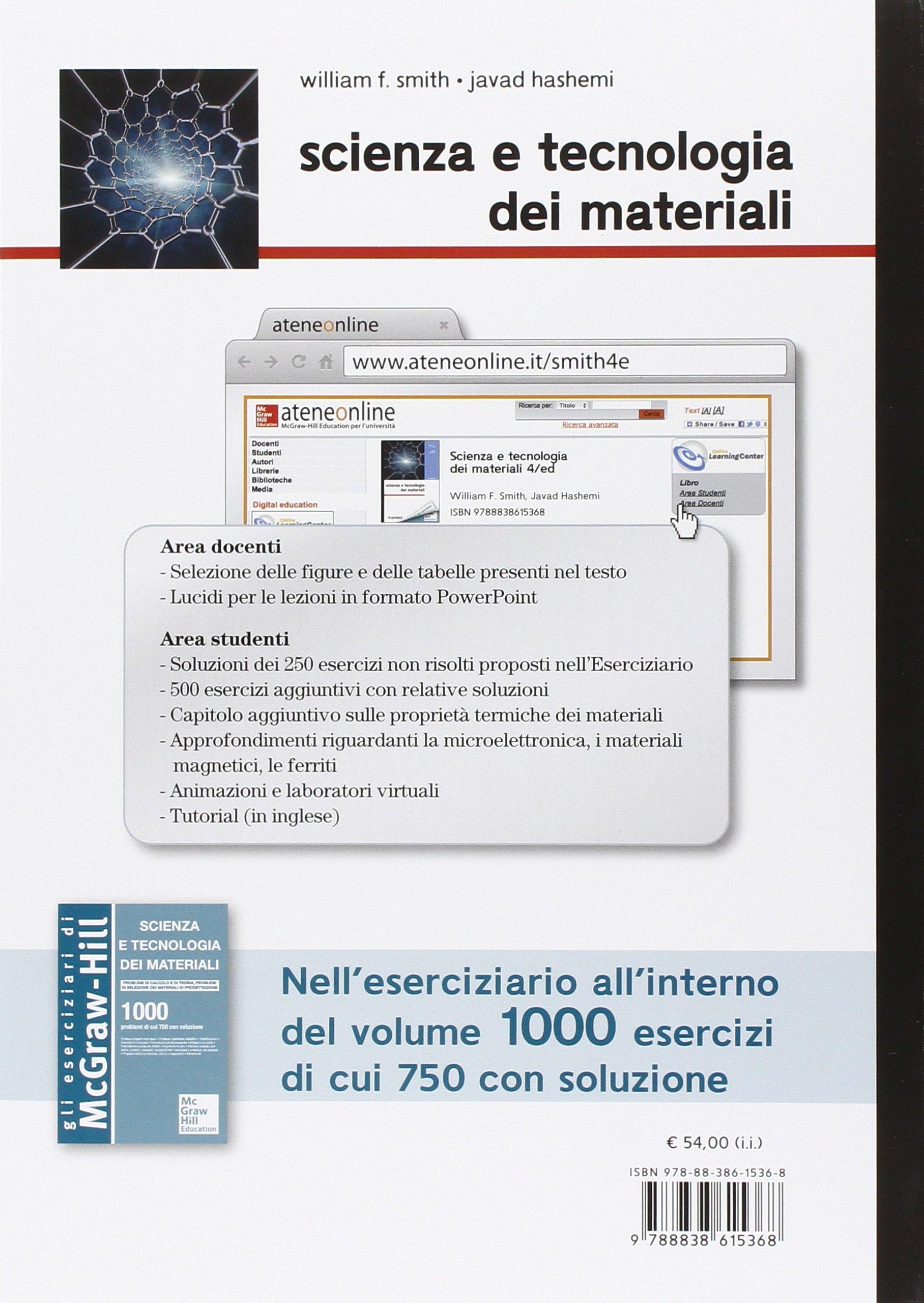 d1092241f5e Amazon.it  Scienza e tecnologia dei materiali. Con aggiornamento online -  William F. Smith