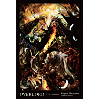Overlord, Vol. 1 (light novel): The Undead King (English Edition)
