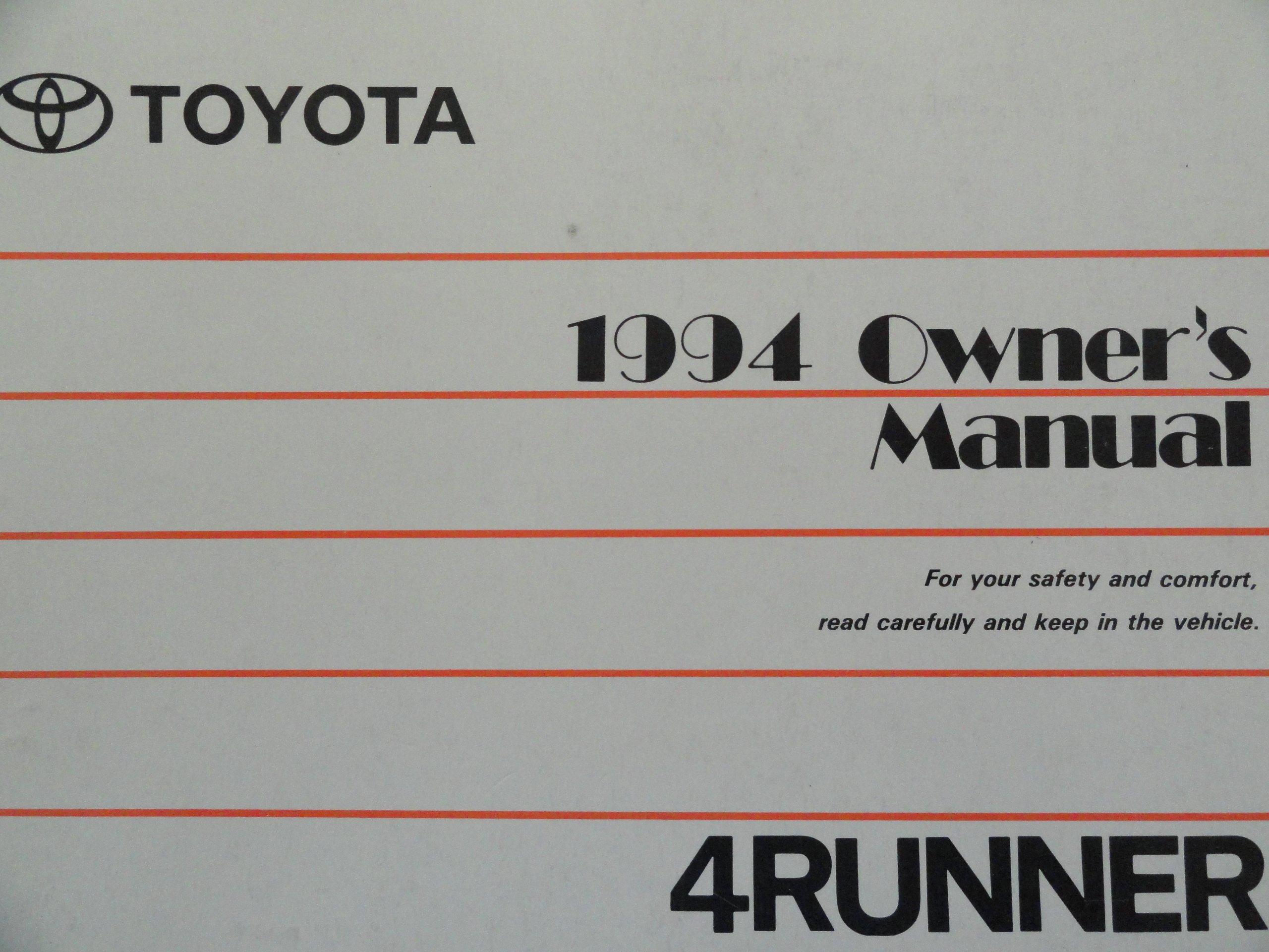 1994 toyota 4runner 4 runner owners manual amazon com books rh amazon com 1994 Toyota 4Runner Lifted 1994 Toyota 4Runner Vacuum Diagram