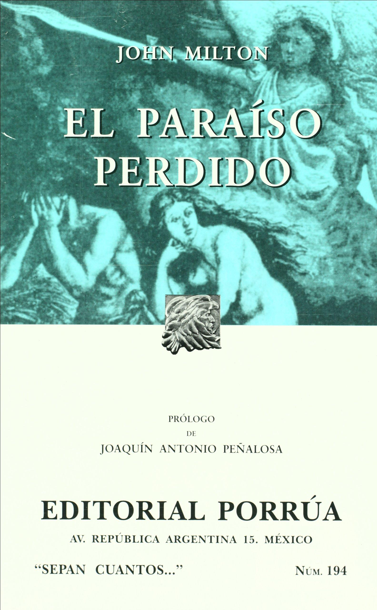 El paraiso perdido (Sepan Cuantos # 194) (Spanish Edition): Joaquin Antonio  Peñalosa, John Milton: 9789700751689: Amazon.com: Books