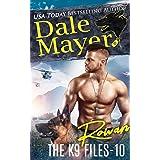 Rowan (The K9 Files Book 10)
