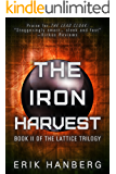 The Iron Harvest (The Lattice Trilogy Book 2)