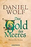 Das Gold des Meeres: Historischer Roman (Die Fleury-Serie 3) (German Edition)
