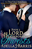 Lord Heathborough Invests (The Traitor Lords Saga)