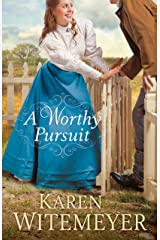 A Worthy Pursuit Kindle Edition