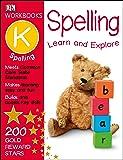 DK Workbooks: Spelling, Kindergarten: Learn and Explore