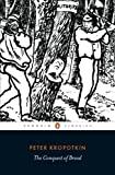 The Conquest of Bread (Penguin Classics)