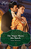 Mills & Boon : The Major Meets His Match (Brides for Bachelors)