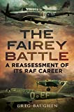 The Fairey Battle: A Reassessment of its RAF Career