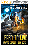 Learn to Live (Cryptid Assassin Book 7)
